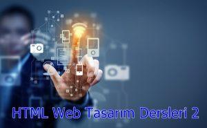 HTML Web Tasarım Dersleri 2 Metin Biçimlendirme