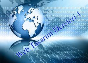 HTML Web Tasarım Dersleri 1